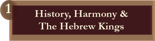 History, Harmony & The Hebrew Kings